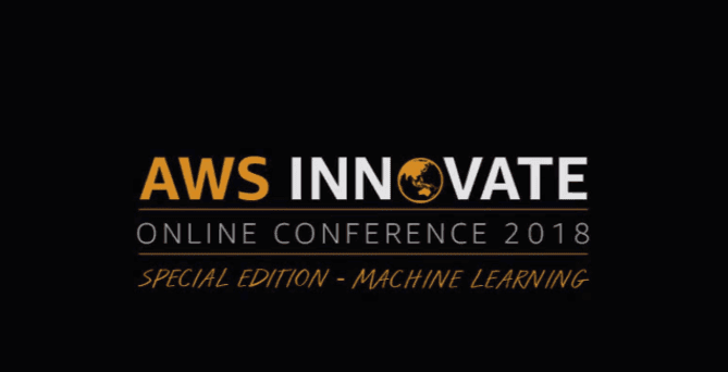 AWS Innovate Special Edition – Machine Learning - India